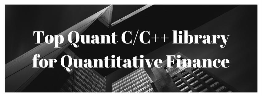 Top Quant C Library For Quantitative Finance